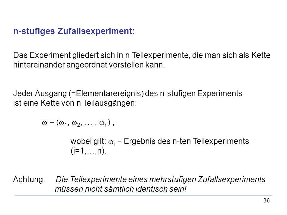 n-stufiges Zufallsexperiment: