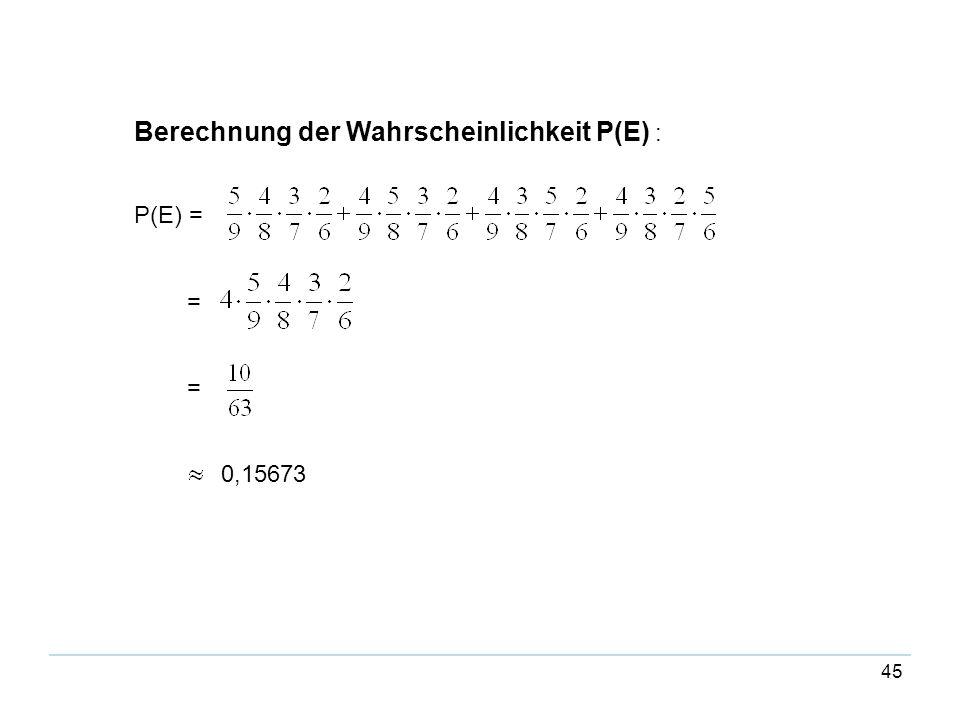 Berechnung der Wahrscheinlichkeit P(E) :