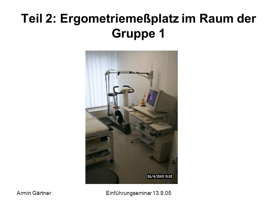 Teil 2: Ergometriemeßplatz im Raum der Gruppe 1
