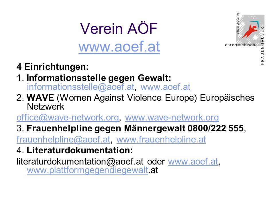 Verein AÖF www.aoef.at 4 Einrichtungen: