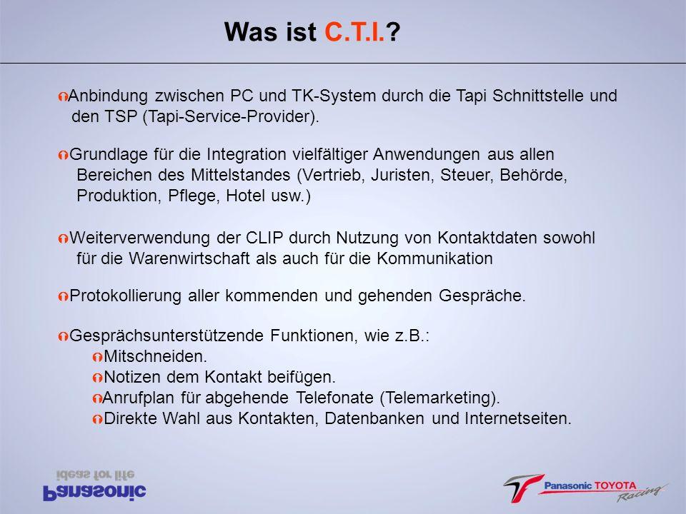 Was ist C.T.I. Anbindung zwischen PC und TK-System durch die Tapi Schnittstelle und. den TSP (Tapi-Service-Provider).