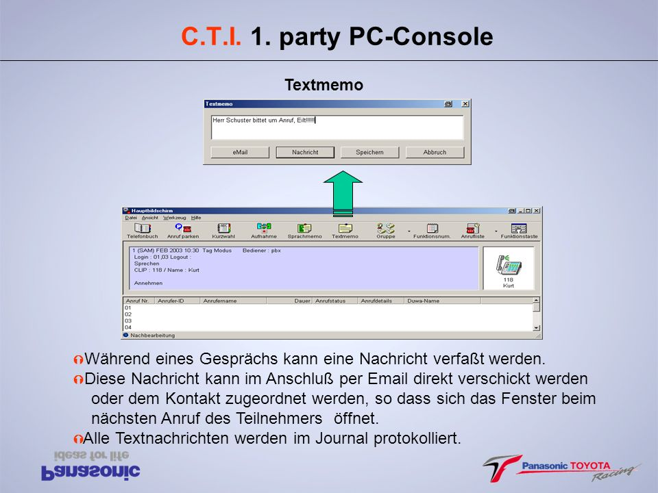 C.T.I. 1. party PC-Console Textmemo