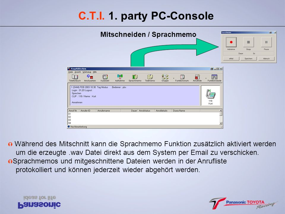 C.T.I. 1. party PC-Console Mitschneiden / Sprachmemo