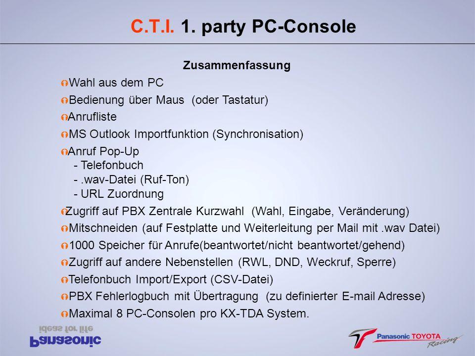 C.T.I. 1. party PC-Console Zusammenfassung Wahl aus dem PC