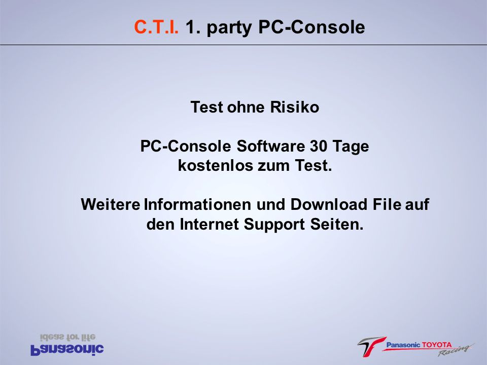 C.T.I. 1. party PC-Console Test ohne Risiko