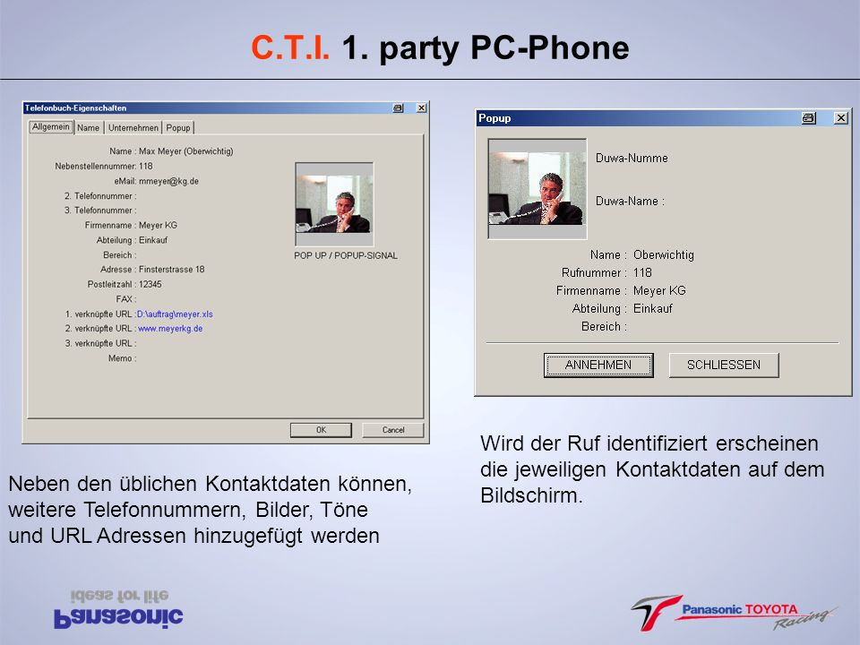 C.T.I. 1. party PC-Phone Wird der Ruf identifiziert erscheinen