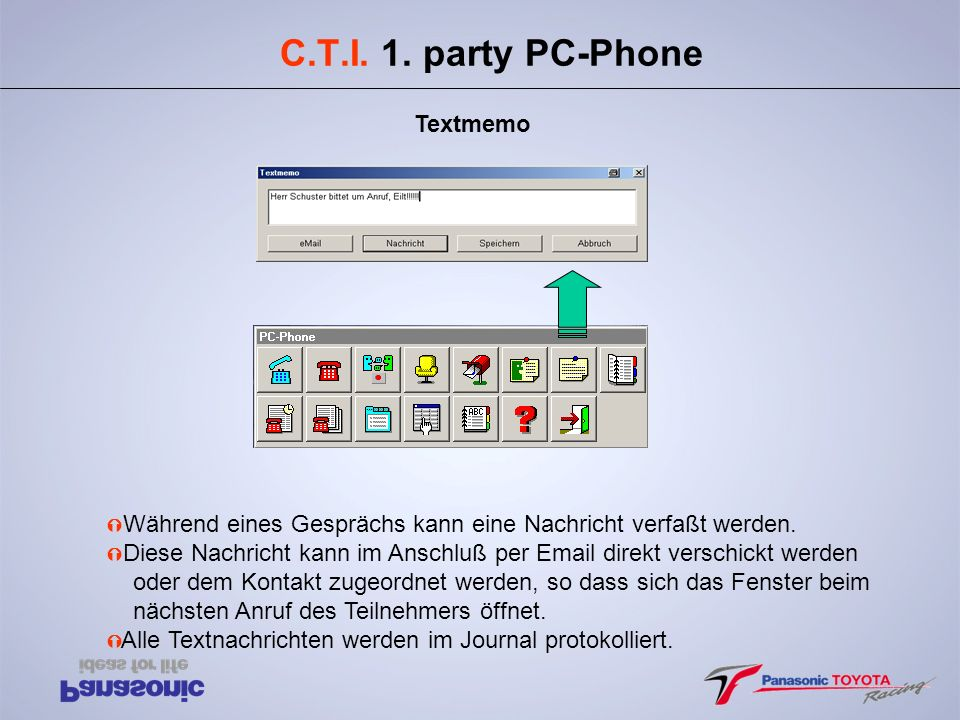 C.T.I. 1. party PC-Phone Textmemo