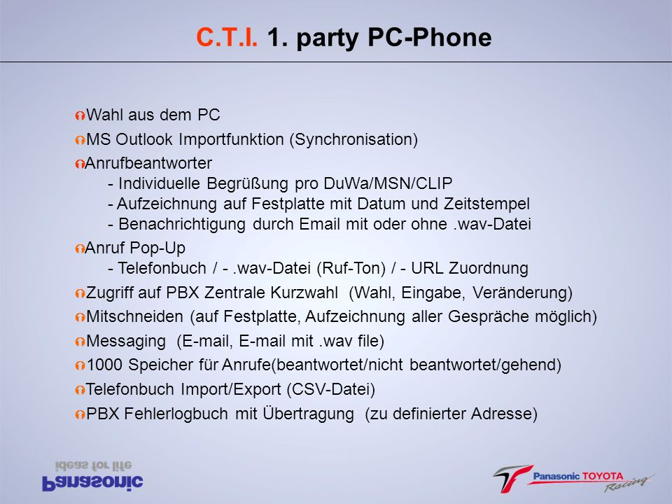 C.T.I. 1. party PC-Phone Wahl aus dem PC