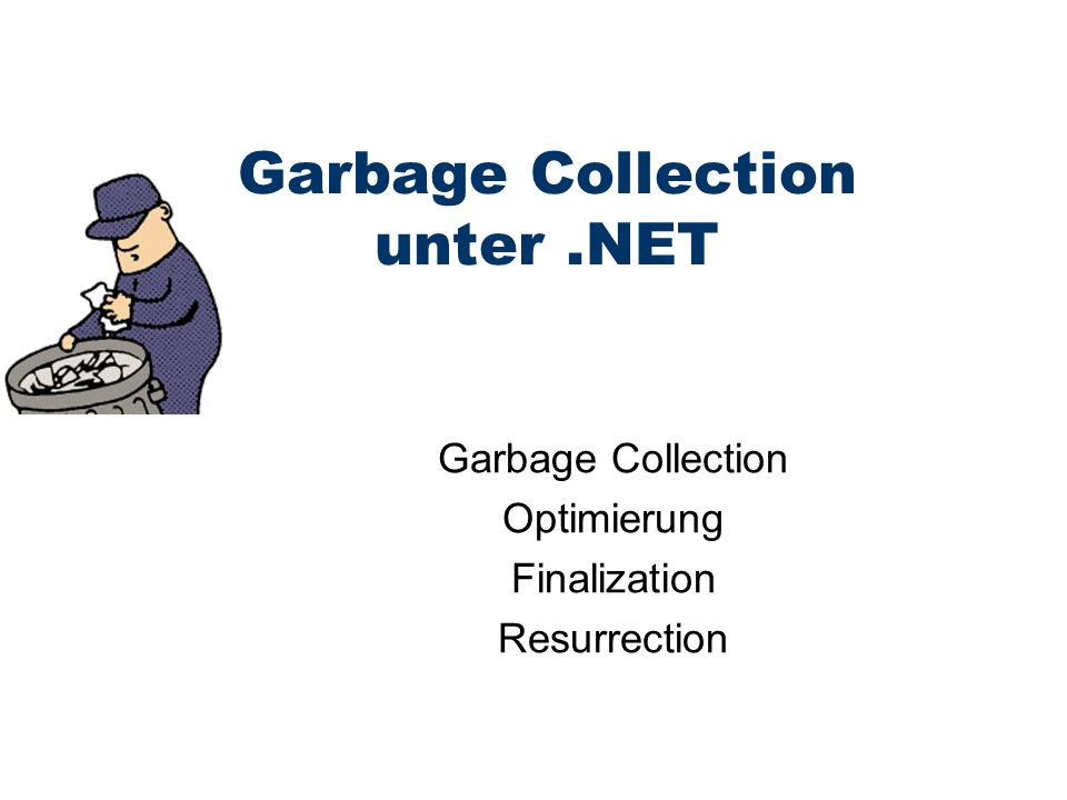Garbage Collection unter .NET