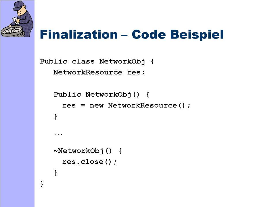 Finalization – Code Beispiel