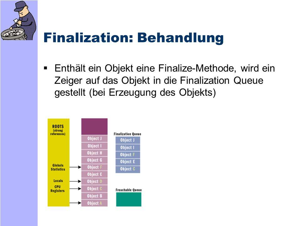 Finalization: Behandlung