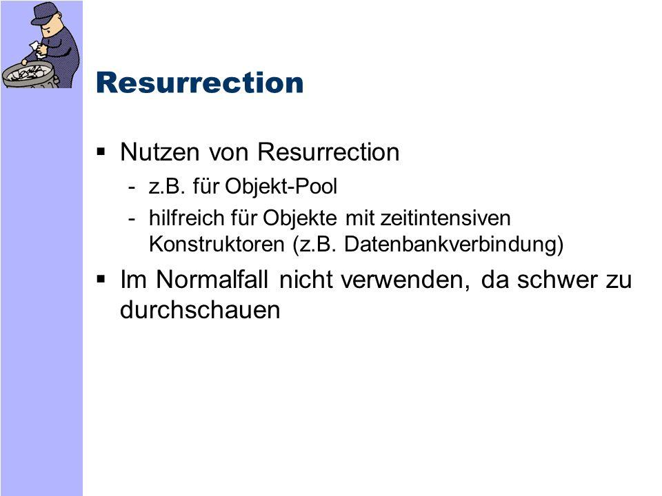 Resurrection Nutzen von Resurrection