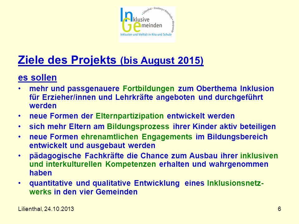 Ziele des Projekts (bis August 2015)