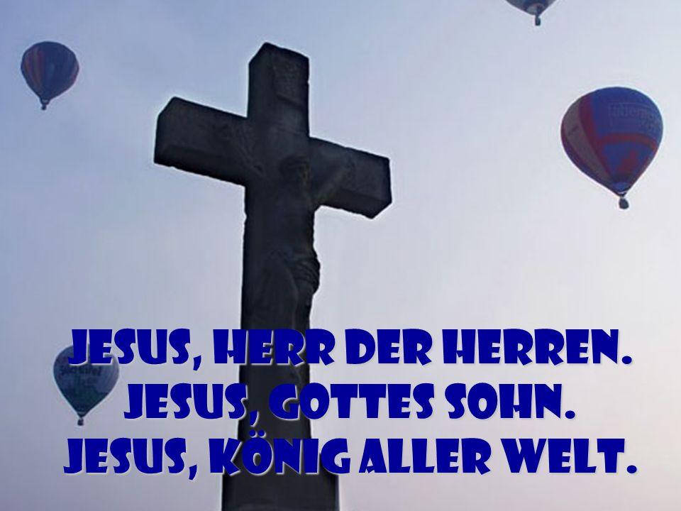 Cho - Jesus, Herr der Herren