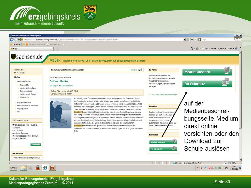 auf der Medienbeschrei-bungsseite Medium direkt online vorsichten oder den Download zur Schule auslösen