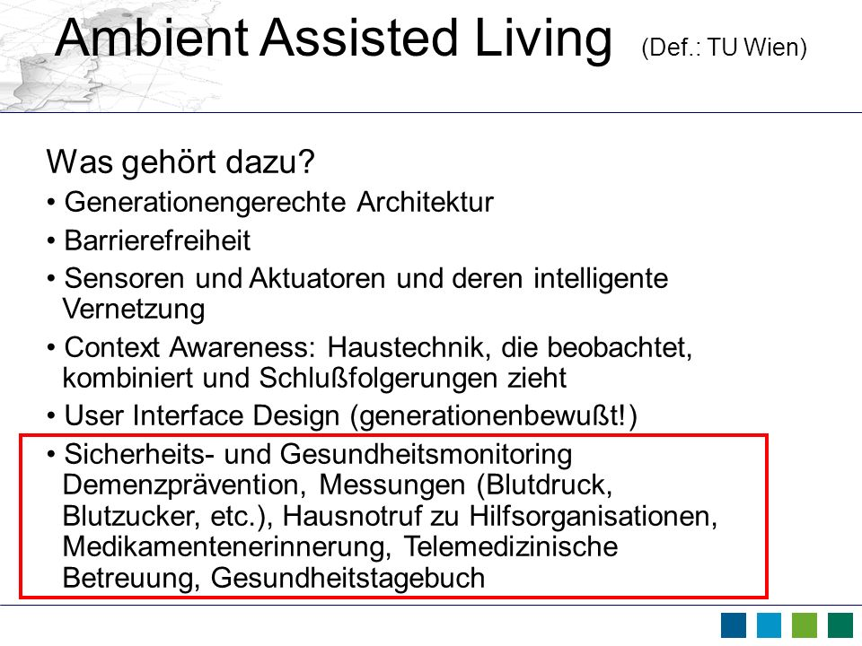 Ambient Assisted Living (Def.: TU Wien)