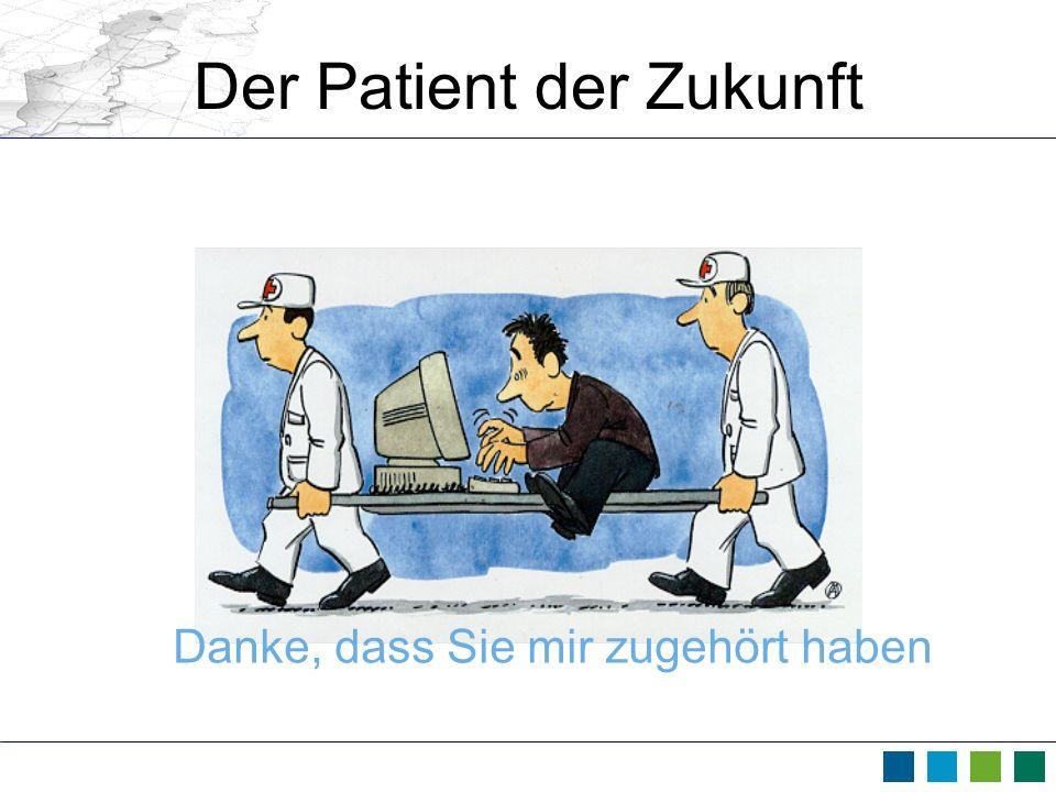 Der Patient der Zukunft