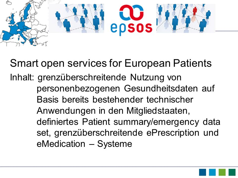 Smart open services for European Patients
