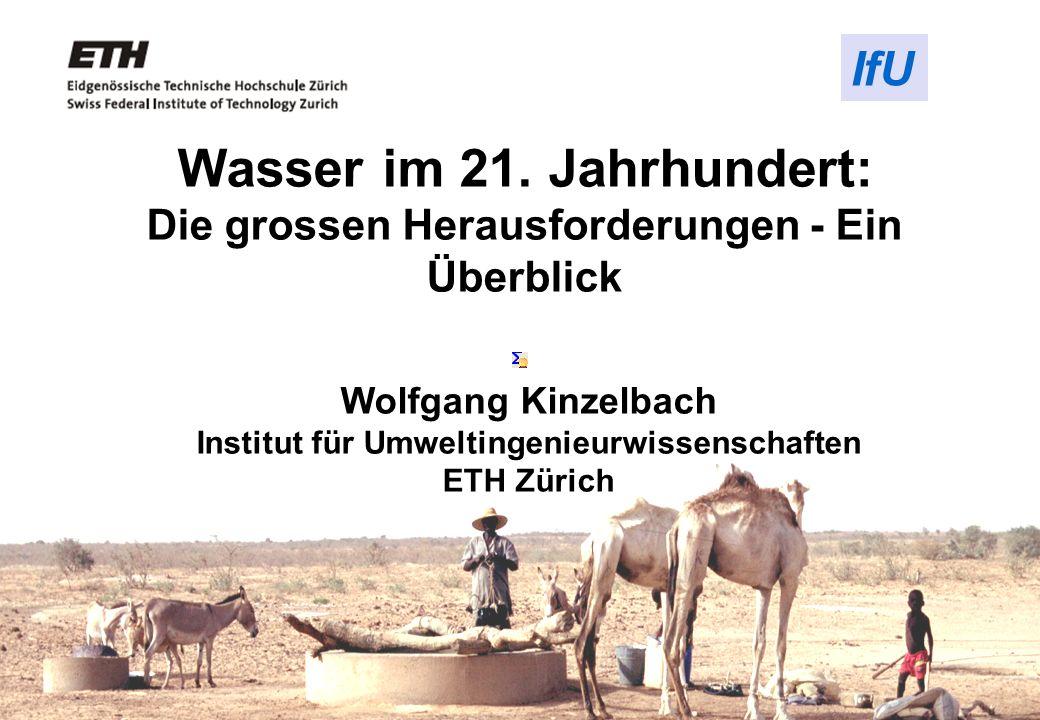 Wolfgang Kinzelbach Institut für Umweltingenieurwissenschaften
