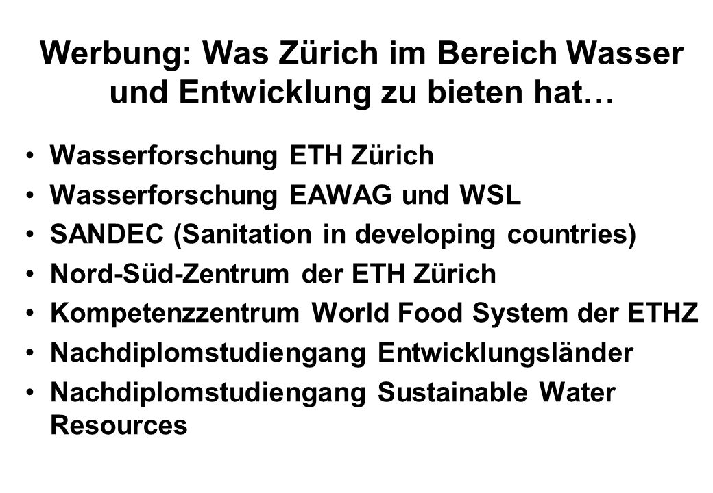 Werbung: Was Zürich im Bereich Wasser und Entwicklung zu bieten hat…