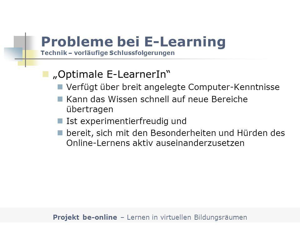 Probleme bei E-Learning Technik – vorläufige Schlussfolgerungen