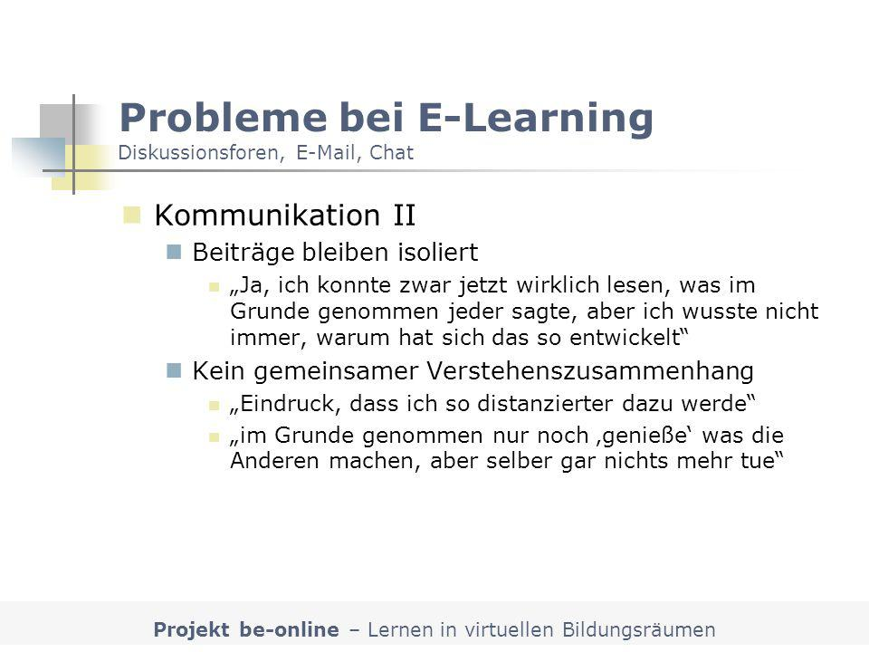Probleme bei E-Learning Diskussionsforen, E-Mail, Chat