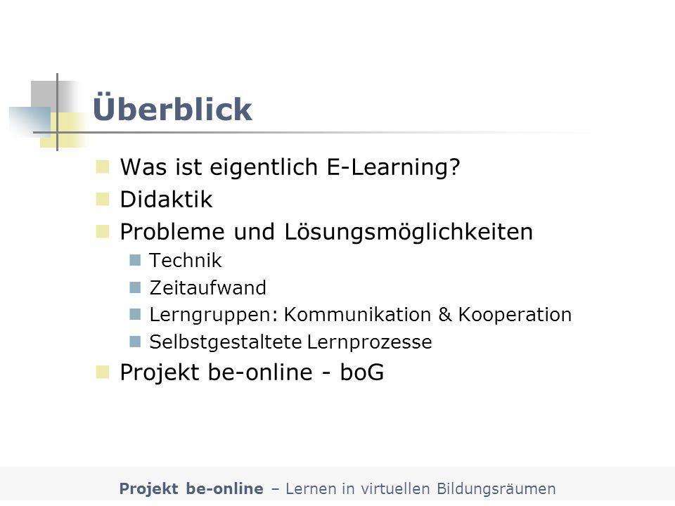 Projekt be-online – Lernen in virtuellen Bildungsräumen