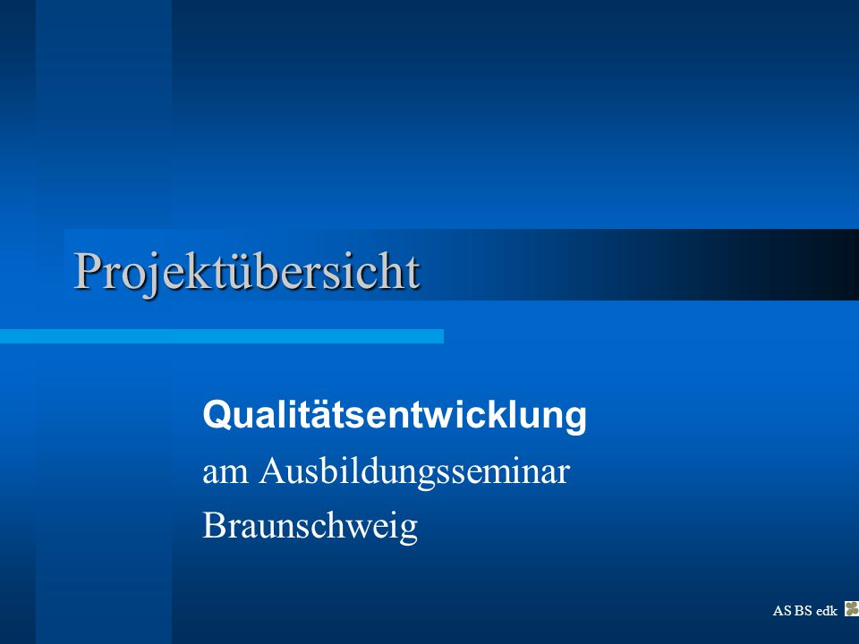 Qualitätsentwicklung am Ausbildungsseminar Braunschweig