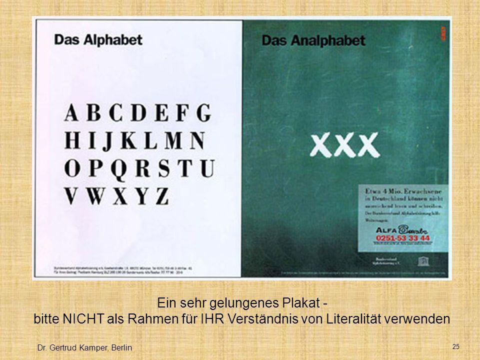 Ein sehr gelungenes Plakat - bitte NICHT als Rahmen für IHR Verständnis von Literalität verwenden