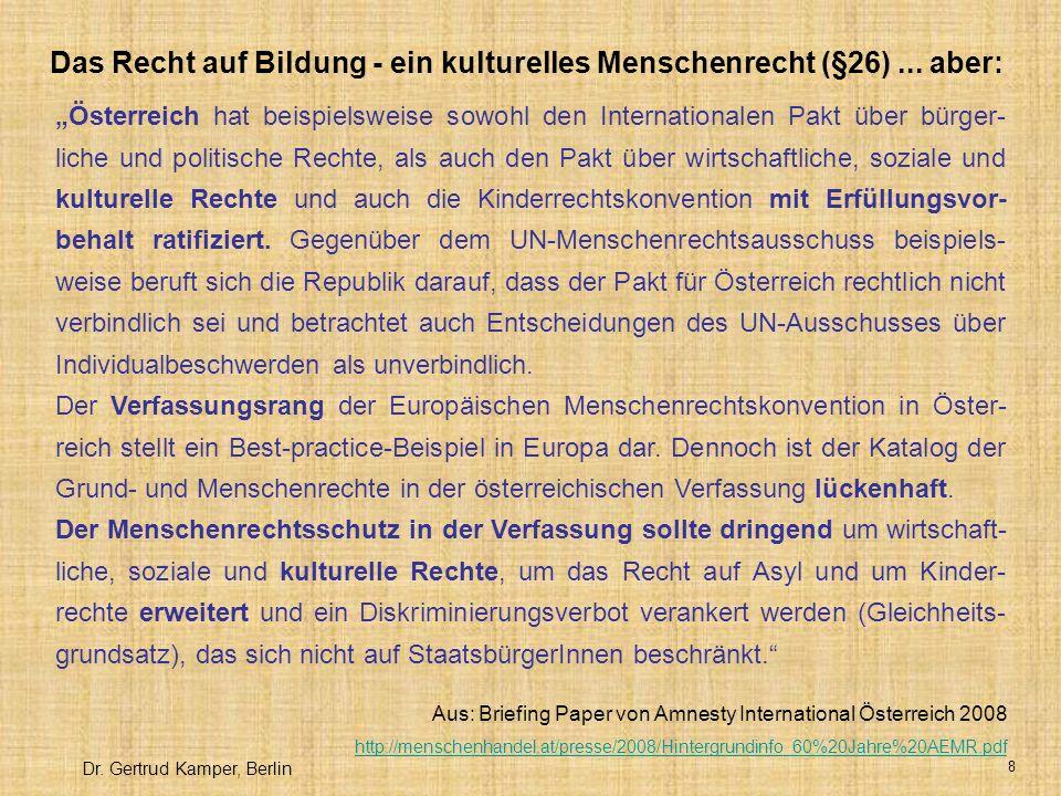 Das Recht auf Bildung - ein kulturelles Menschenrecht (§26) ... aber:
