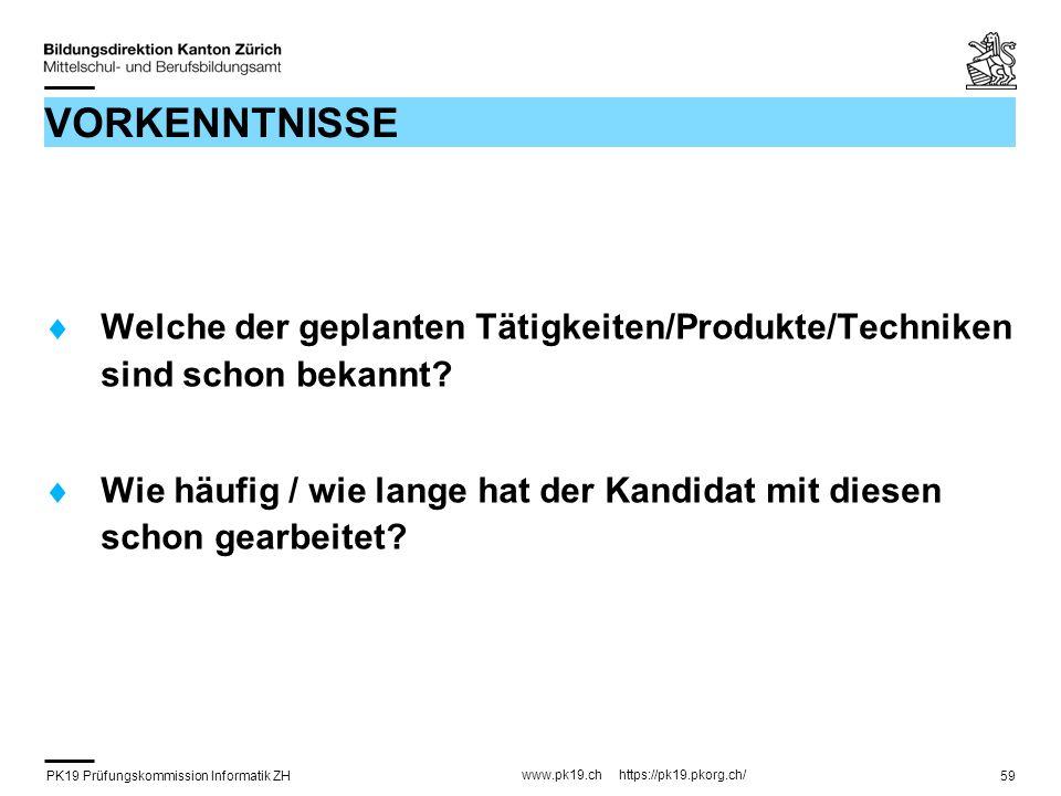 VORKENNTNISSE Welche der geplanten Tätigkeiten/Produkte/Techniken sind schon bekannt