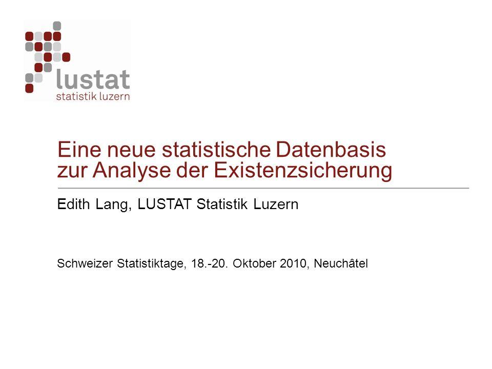Eine neue statistische Datenbasis zur Analyse der Existenzsicherung