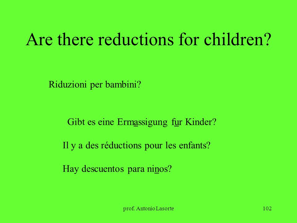 Are there reductions for children