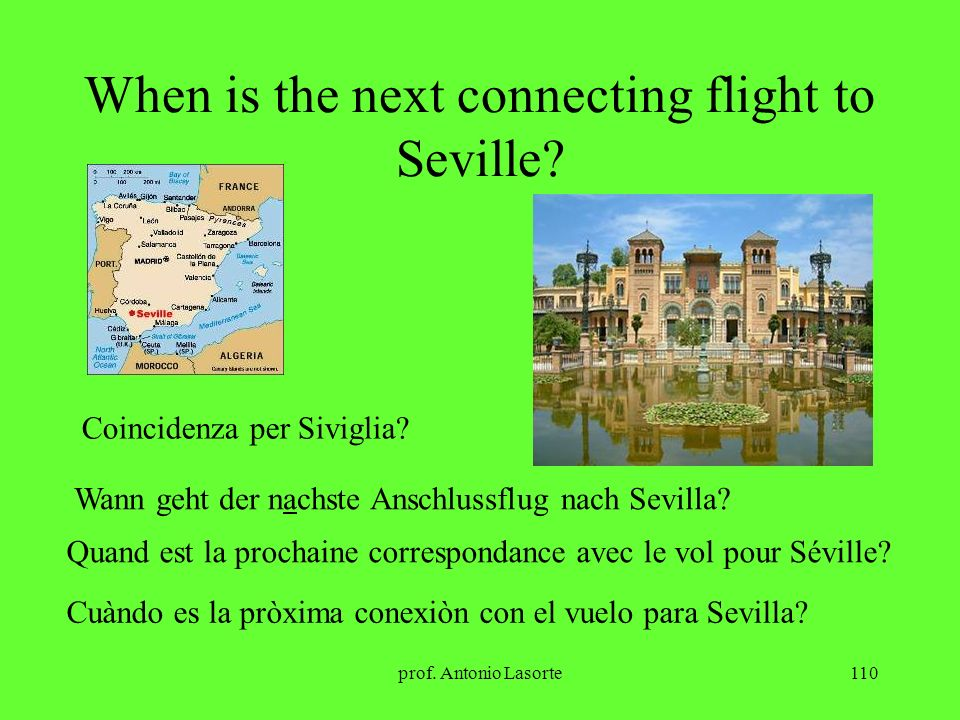 When is the next connecting flight to Seville