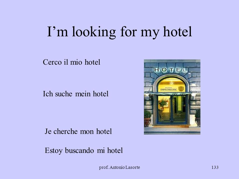 I'm looking for my hotel