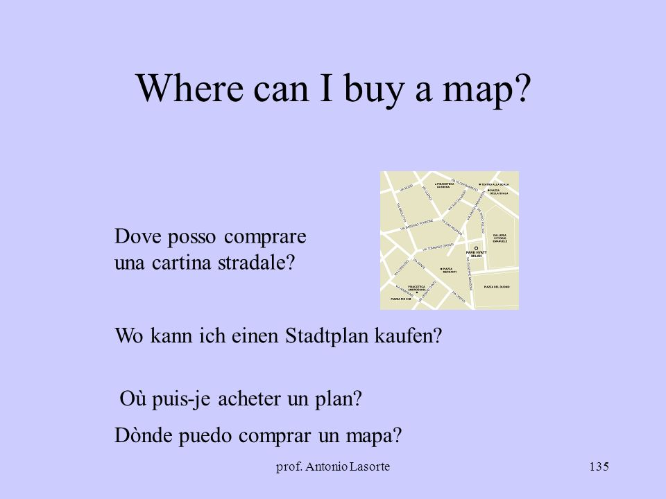Where can I buy a map Dove posso comprare una cartina stradale