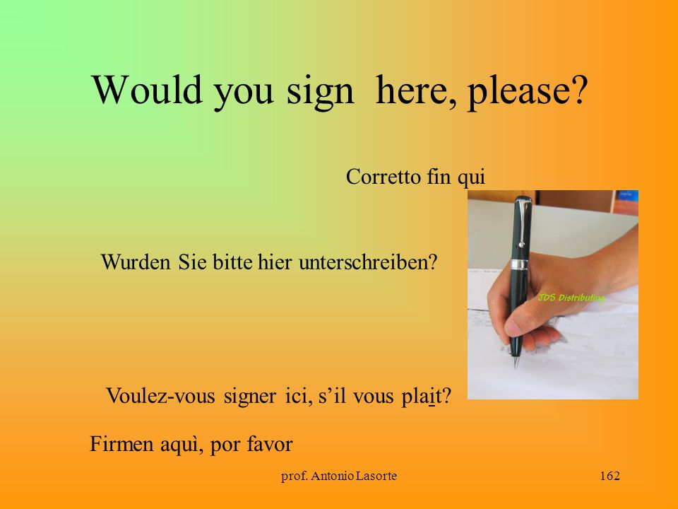 Would you sign here, please