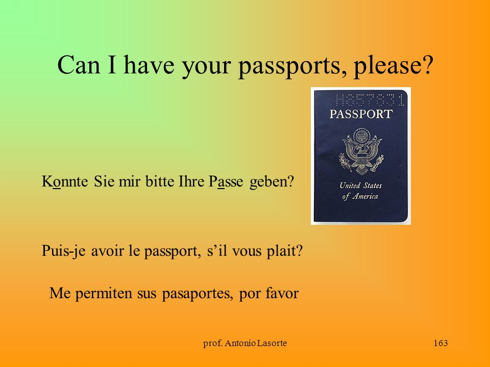 Can I have your passports, please
