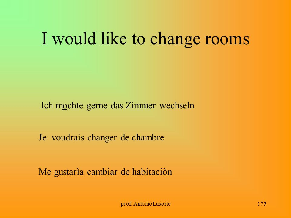 I would like to change rooms