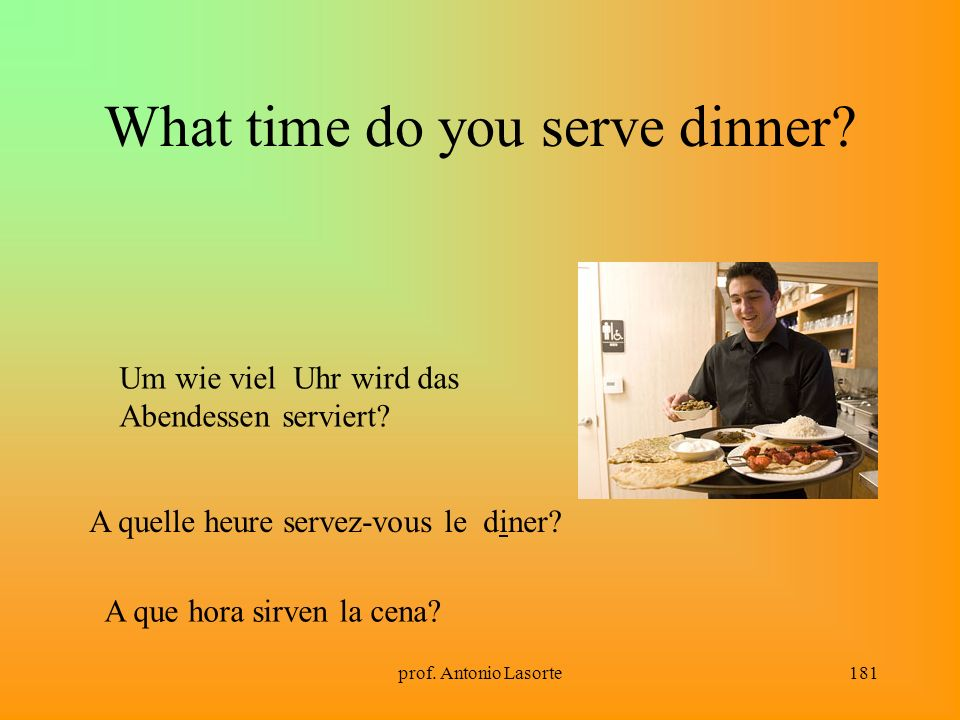 What time do you serve dinner