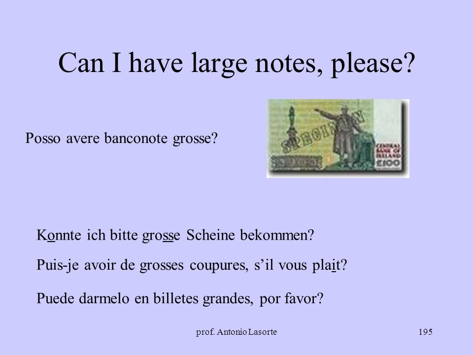 Can I have large notes, please