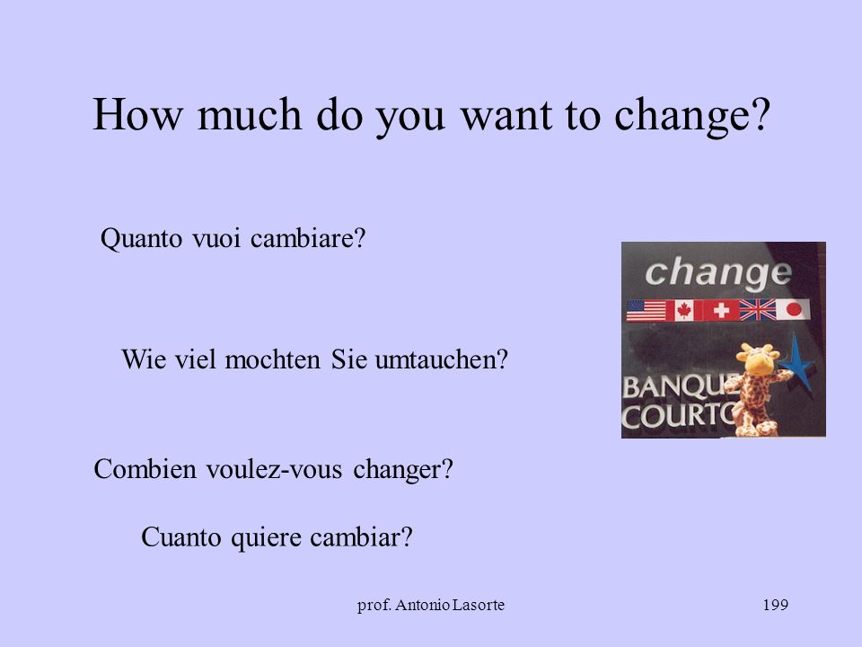 How much do you want to change