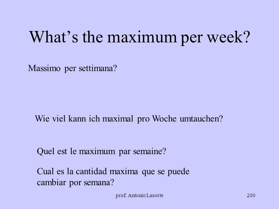 What's the maximum per week