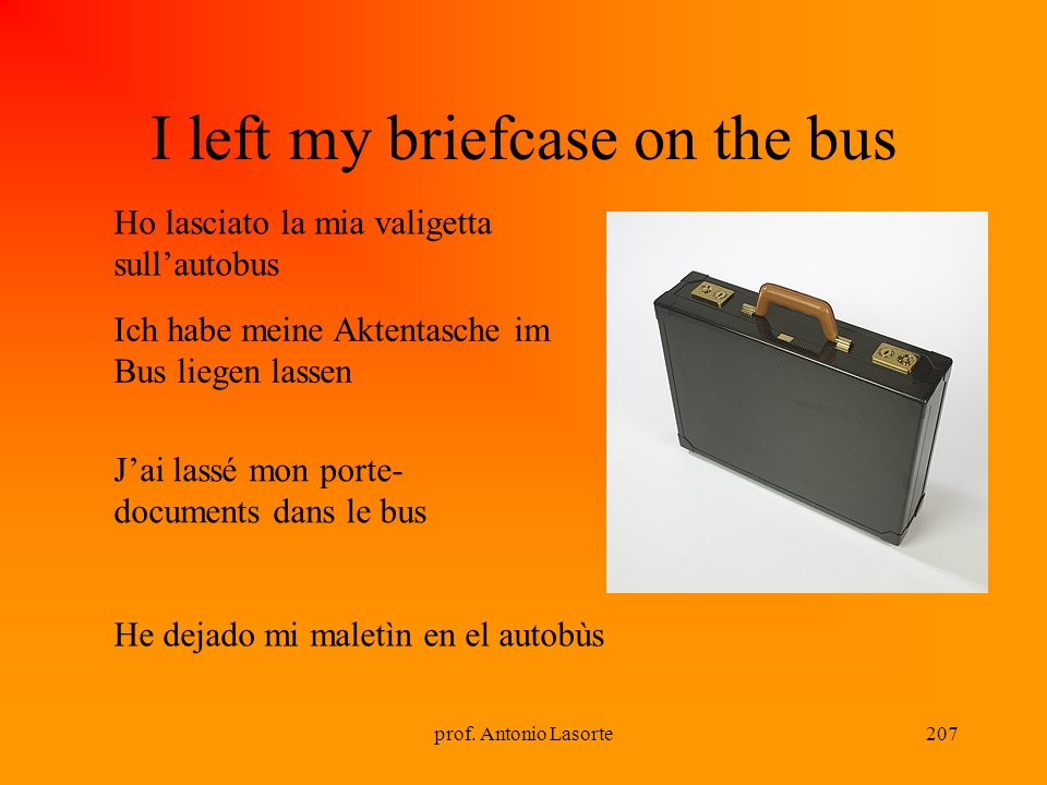 I left my briefcase on the bus