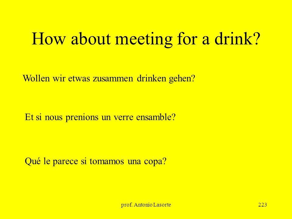 How about meeting for a drink
