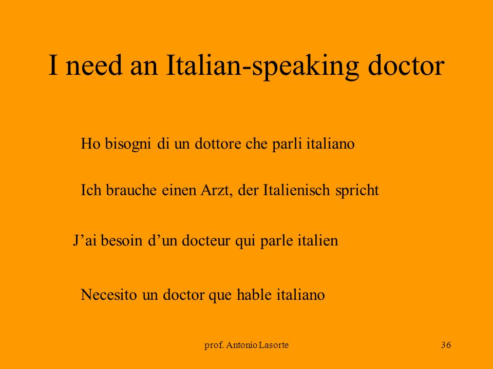 I need an Italian-speaking doctor