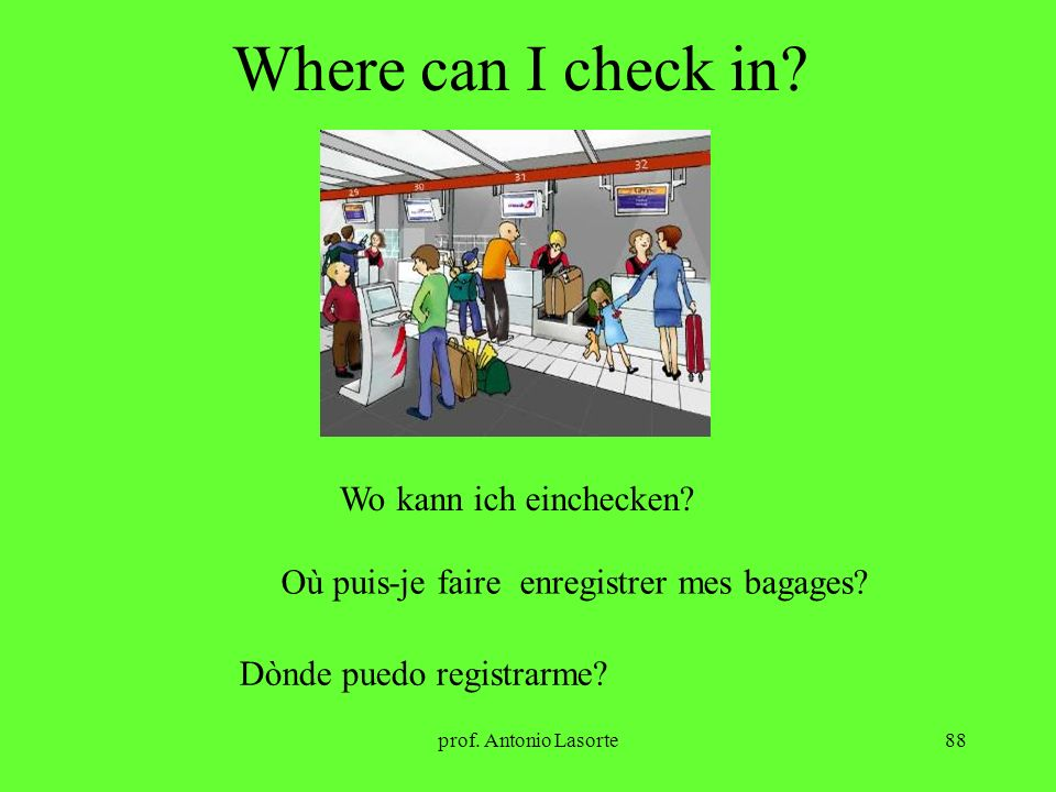 Where can I check in Wo kann ich einchecken