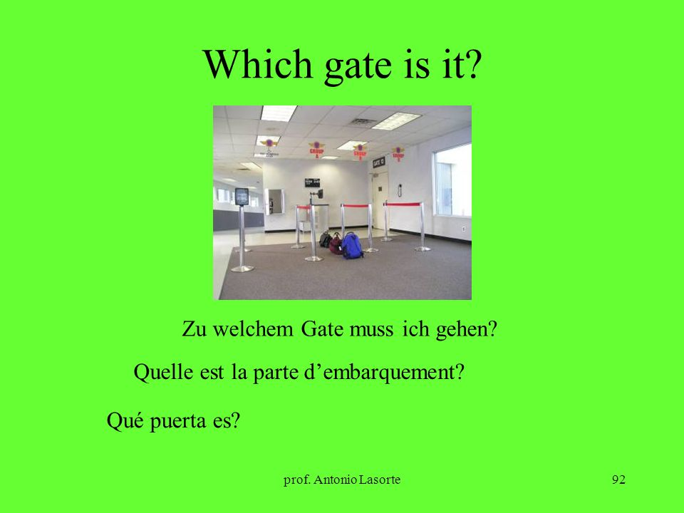 Which gate is it Zu welchem Gate muss ich gehen