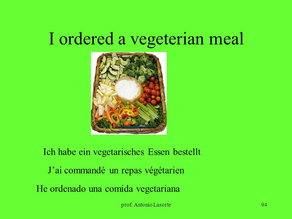 I ordered a vegeterian meal