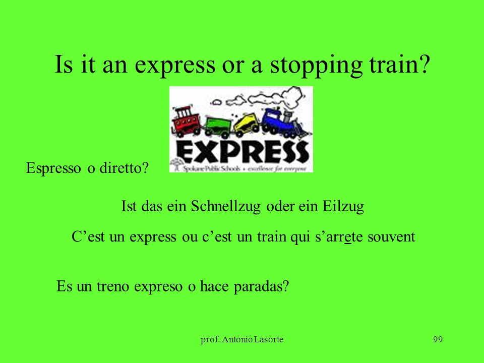 Is it an express or a stopping train